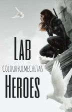 Lab Heroes by colourfulmechitas