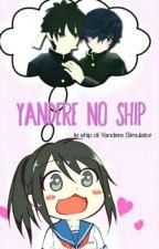 Yandere no Ship by okakisuruto