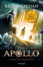 Le Sfide Di Apollo•| L' Oracolo Nascosto| by _daughterof_Hades