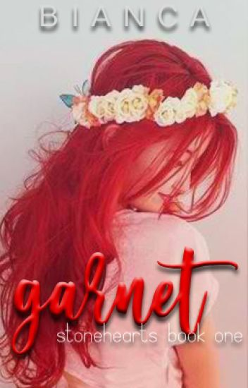 Stonehearts 1: Garnet