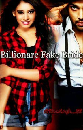 Billionaire's Fake Bride #Wattys2017 by ritikasingh_85