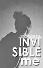 Invisible me by when_words_fail_