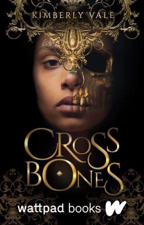 Crossbones 💀 (COMPLETED) #Wattys2017 by KarateChop