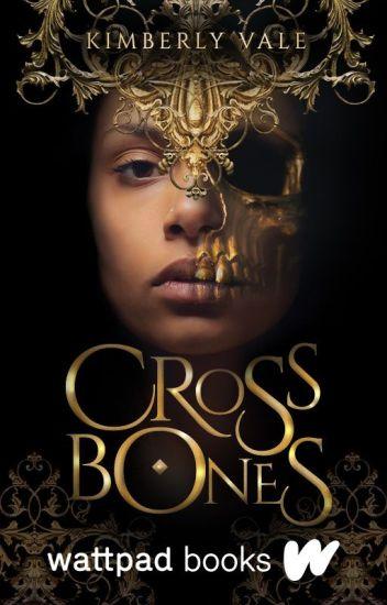 Crossbones 💀 (COMPLETED) #Wattys2017