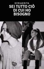Sei Tutto Ciò Di Cui Ho Bisogno |Harry Styles & Ariana Grande| by SyriAeRitA