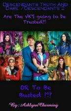 Desendants Truth Or Dare by AshlynnCharming