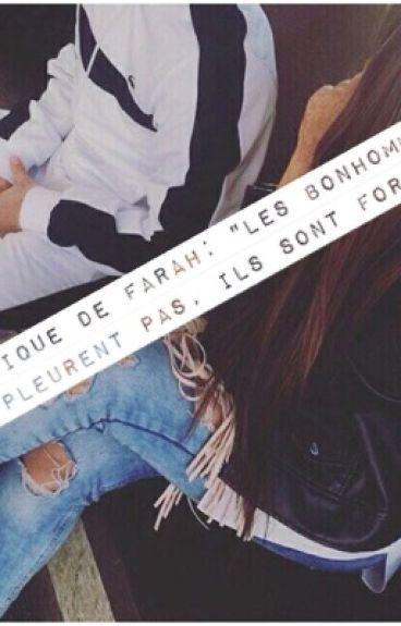 """Chronique de Farah: """"Les bonhommes pleurent pas, ils sont forts""""."""