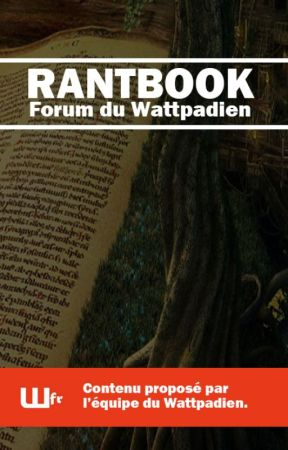 RantBook du Wattpadien by WfrTeam