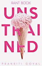 Unstrained (Rant Book) by BrainNemesis