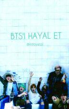 BTS'İ HAYAL ET +18 by MinSuga53
