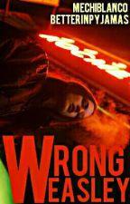 Wrong Weasley | Scorose  by ecemnzzz