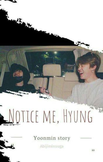 Notice Me, Hyung (Yoonmin)