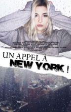 Un appel à New York...  by girlwriterxoxo