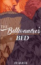 The Bilionaire's Bed by AliciaYuli