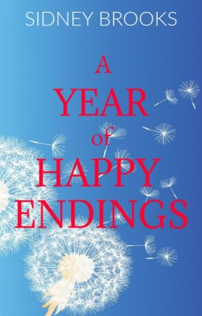 A Year of Happy Endings by SidneyBrooksBooks
