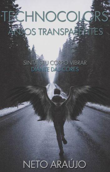 Technocolors - Anjos Transparentes