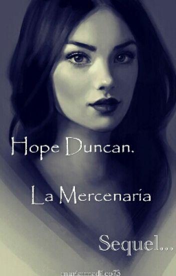 Hope Duncan. La Mercenaria 2