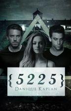 5 2 2 5 by DaniqueKaplan