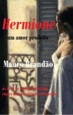 A História de Hermione by MauroBrandao