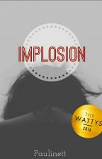 Implosion  by Paulinett