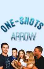 Arrow <<One Shots>> by stilinskigirl123