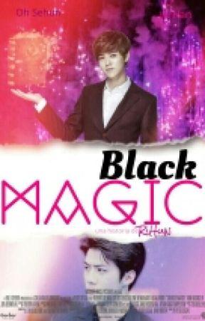 Black Magic [Exo/HunHan]. by -RiHun