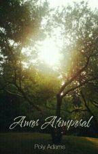 Amor Atemporal  by PolyAdams
