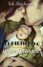 O Filho Da Minha Madrasta 2 by badsngirl