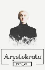 Arystokrata - [Draco Malfoy] by 00WhiteWolf00