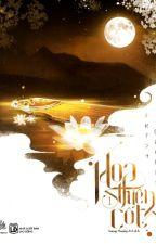 Hoa Thiên Cốt (Tập 1) by Arlies