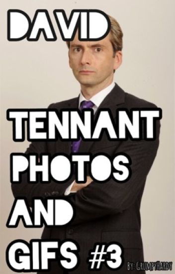 David Tennant Photos and Gifs: Book 3