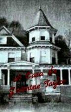 A Casa de Jasmine Taylor  by AnimesForever15
