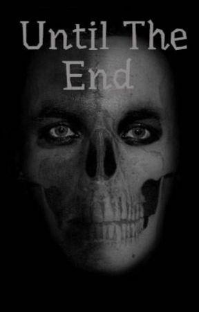 Until The End  by pandicornne