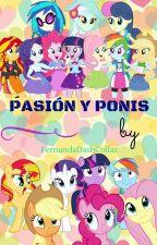 MLP EG- PASIÓN Y PONIS- yuri by FernandaDash19