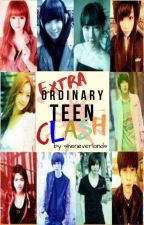 Extraordinary Teen Clash (No Ordinary Clash) by sheneverlands
