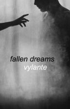 fallen dreams ✿ vylante by doyoungjae