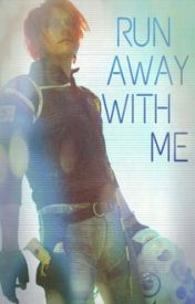 Run Away With Me  (A Danger Days Fanfic) by starless-eyes