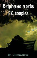 Briphano après FK Couples ... by pommofour