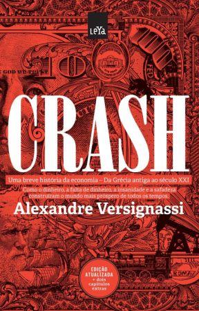 Crash - A Brief History  of Economics by AlexandreVersignassi
