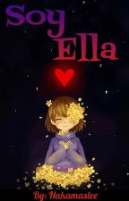 Soy Ella [Sans X Tú] by Nakamaslee