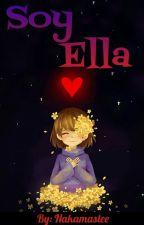 Soy Ella [Sans X Tú] by Nakamaslee