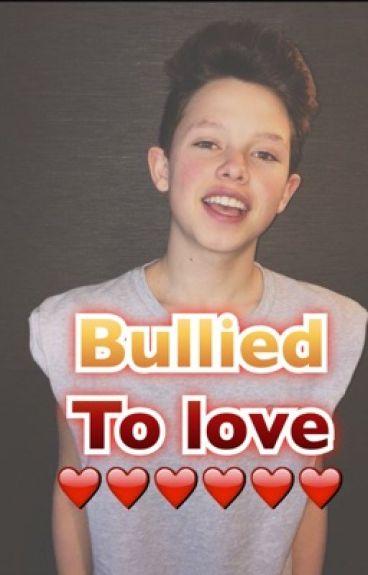Bullied to love (Jacob sartorius)