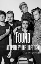 ° Found - Adopted by One Direction ° by takenwithpizza
