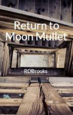 Return to Moon Mullet by RDBrooks