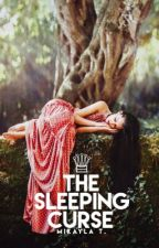 The Sleeping Curse [#Watty's 2016] by aftertastefully