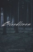 Bloodlines  by 4everweirdxo