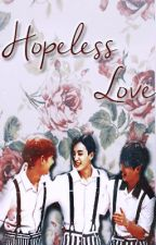 Hopeless Love by ShiningDiamond_17