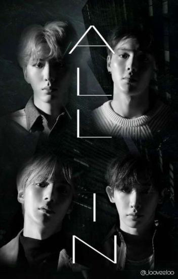 All In [Wonhyuk & Showki Ff]