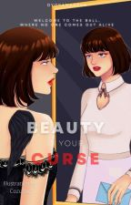 Beauty is your Curse by DyoSamantha