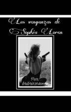 Las Venganzas De Sophia Loren by Stars_needdarkness